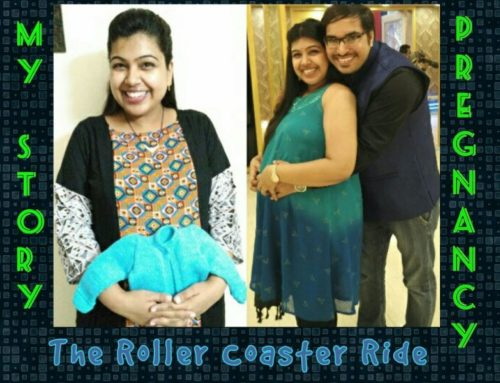 The Roller Coaster Ride- My Pregnancy