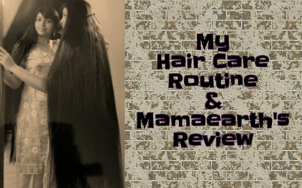 Hair care routine and Mama earth Review