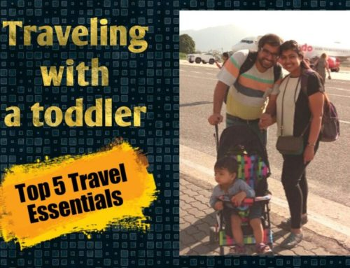Traveling with Toddler – Top Five Travel Essentials