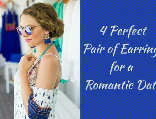 4 Perfect Pair of Earrings for a Romantic Date with your Husband