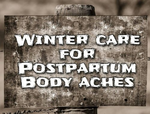 Winter Care for Postpartum Body Aches- Women Health Post Delivery