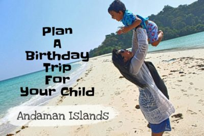 Plan a birthday trip for your child to Ross and Smith Island in Andaman.