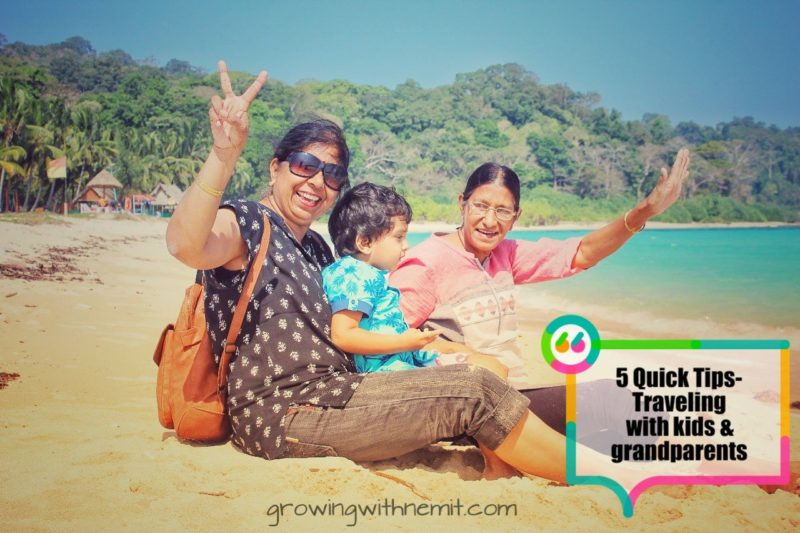 5 Quick tips when traveling with kids and grandparents