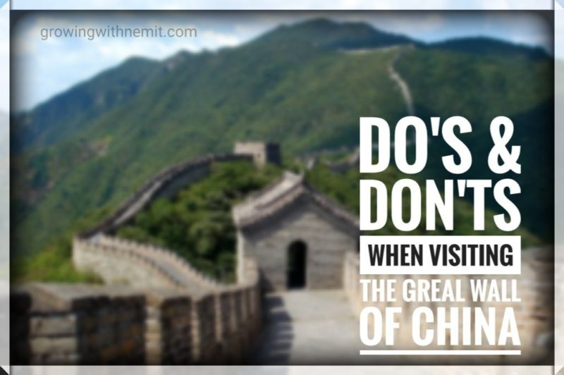 Do's & Don'ts when visiting the Great wall of China