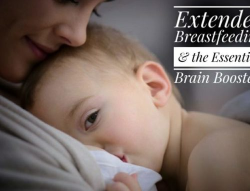 Extended Breastfeeding and the Essential Brain Boosters