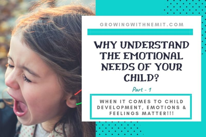 Why to understand the emotional needs of a child, toddler?