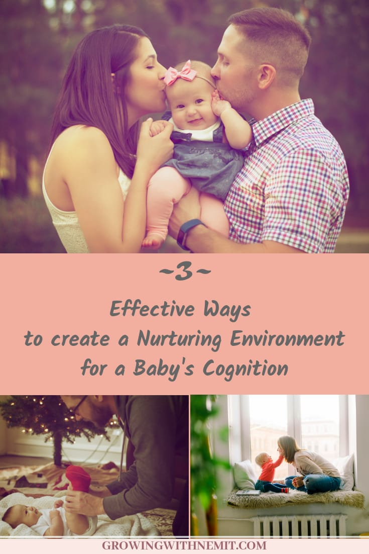 3 effective ways to create a nurturing environment for a baby's cognition