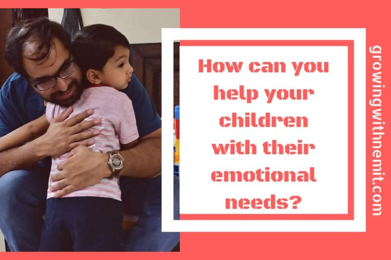 Understanding the Emotional needs of a child