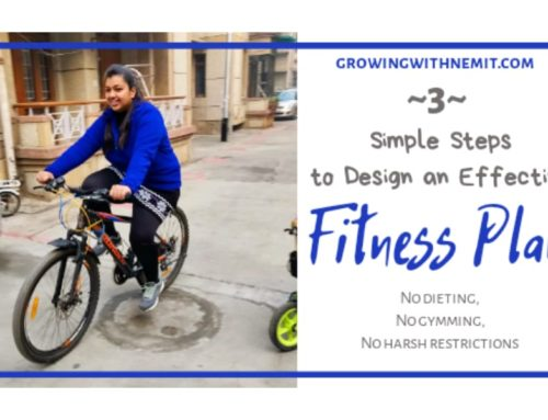 3 Simple Steps to self-design an Effective Fitness Plan