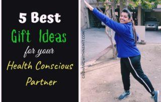 Gift ideas for health conscious partner