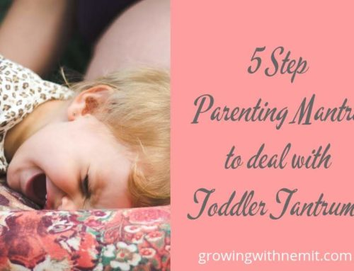 Struggling with Toddler Tantrums? Our 5-Step Foolproof Parenting Mantra