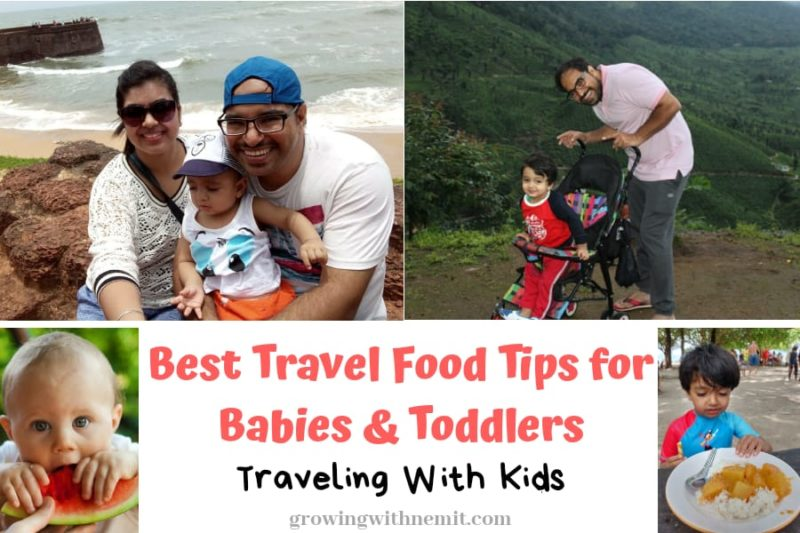 Best Travel Food Tips for babies & toddlers (o-3 yo)- Traveling with kids