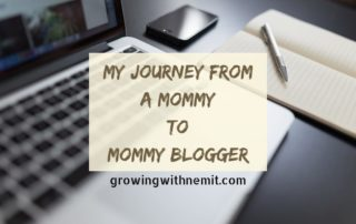 My Love for Blogging, my journey from a mommy to a mommy blogger