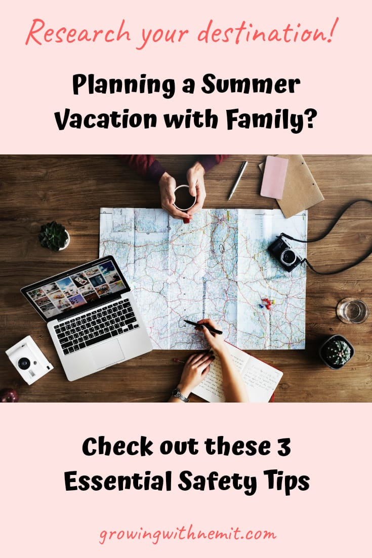 Planning a Summer Vacation with Family, 3 essential safety tips