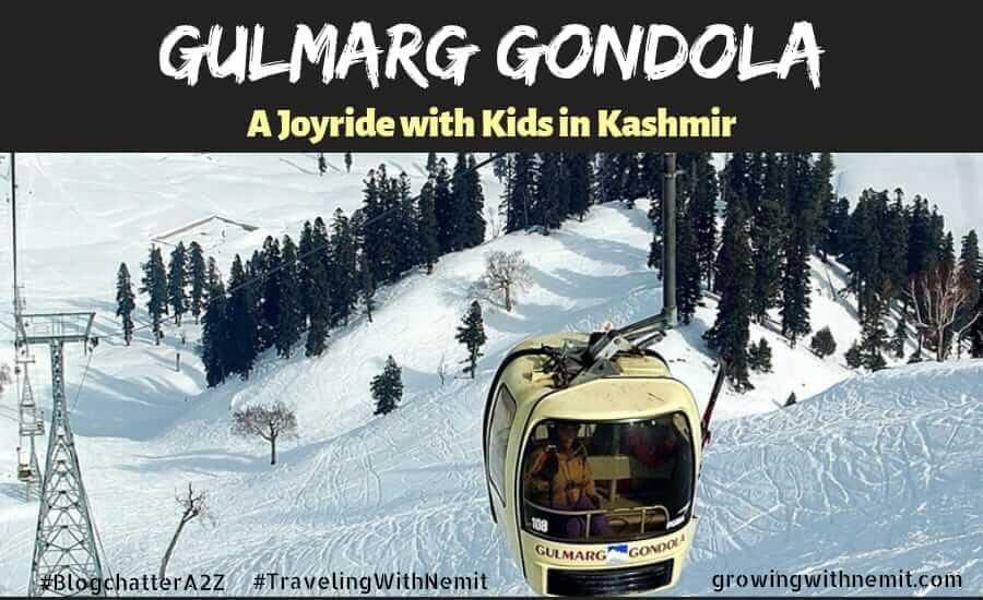 Gulmarg Gondola - A Joyride with kids in Kashmir