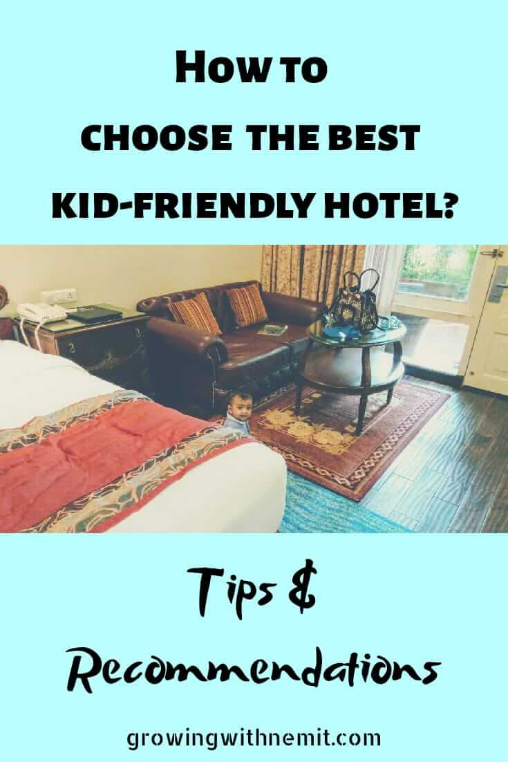 How to choose the best kid-friendly Hotel?