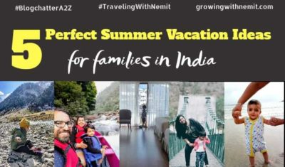 5 Perfect Summer Vacation Ideas for Families in India