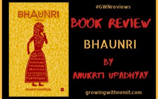 Bhaunri by Anukrti Upadhyay - Book Review
