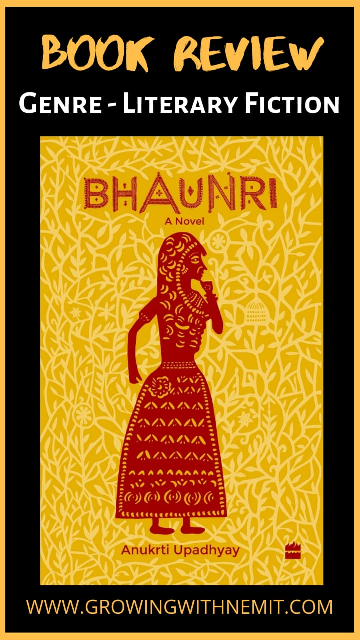Bhaunri by Anukrti Upadhyay - Book Review #bookreview #books #fiction #literaryfiction #bhaunri