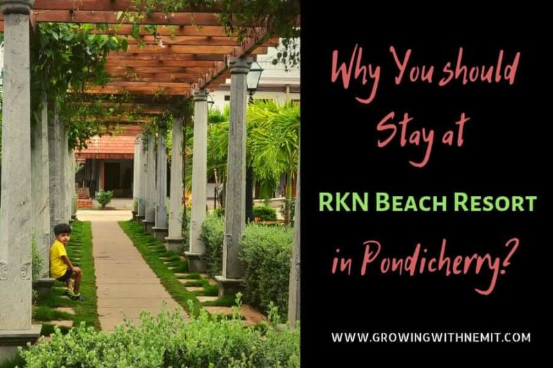 Why you should stay at RKN beach resort in Pondicherry