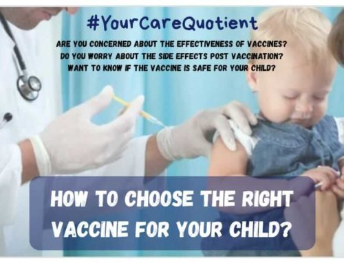 Choosing a vaccine for your child: Things to consider #YourCareQuotient