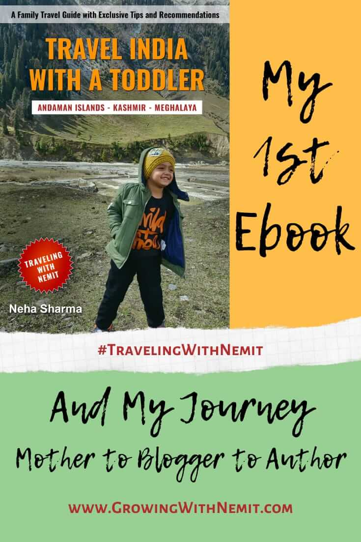 Travel India with a Toddler, my first e-book and my journey from a Mother to Blogger to an Author #travel #travelingwithkids #travelbook #travelebook #travelIndia #travelingwithnemit