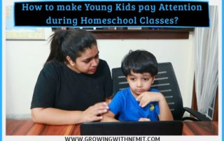 Homeschooling is a relatively new concept for children & parents in India. Here are easy tips to make young kids pay attention during homeschool classes.