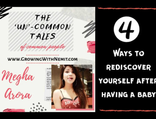 How to rediscover yourself after having a baby? – 'The 'Un'-common Tales'