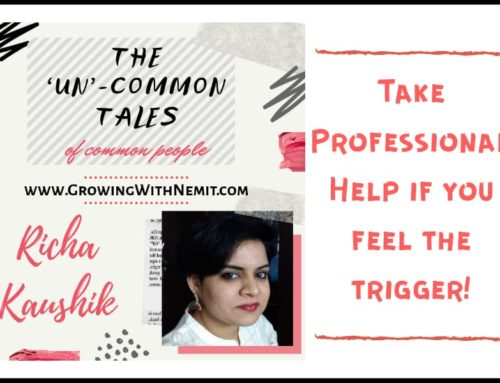 Take Professional Help – 'The 'Un'-common Tales' Blog Series