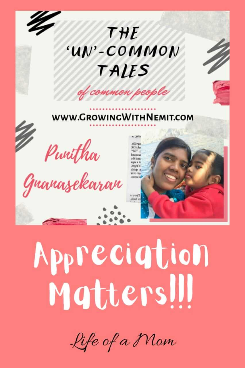 This is the 3rd post of the blog series shared by Punitha. She has talked about how appreciation matters and how it can motivate someone to do better.