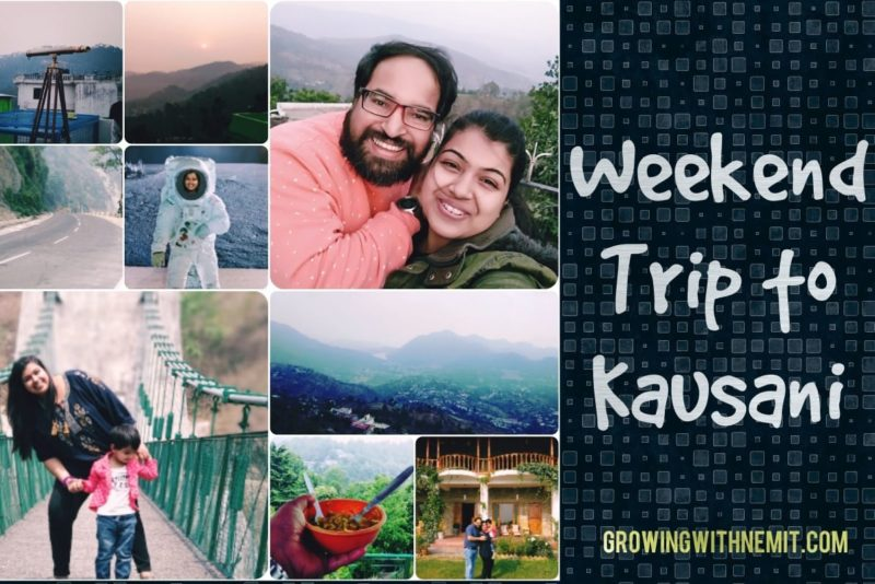 Summer Weekend Trip to Kausani