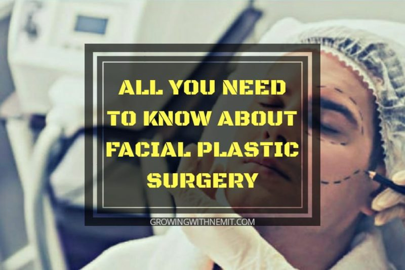 All you need to know about Facial Plastic surgery for men, women and transitioning individuals