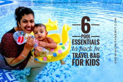 6 Pool Essentials to pack in your travel bag for babies and toddlers-Pool time