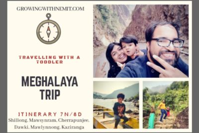 Meghalaya trip itinerary - Traveling with a toddler