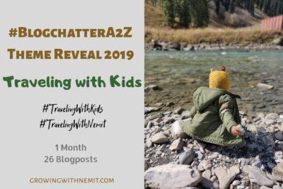 BlogchatterA2Z Theme Reveal- Traveling with Kids #BlogchatterA2Z