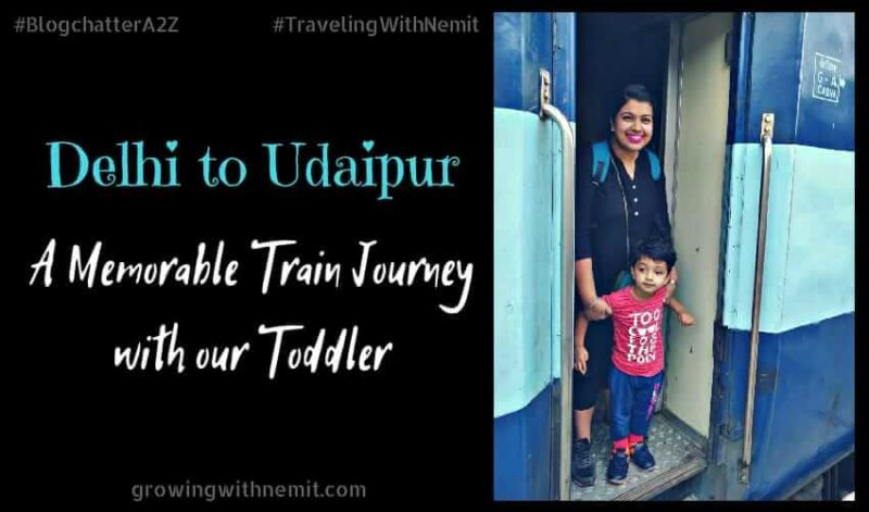 Delhi to Udaipur - A memorable train journey with our toddler