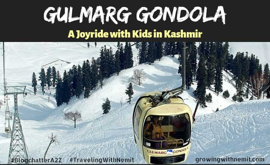 Gulmarg Gondola - A Joyride with kids in Kashmir