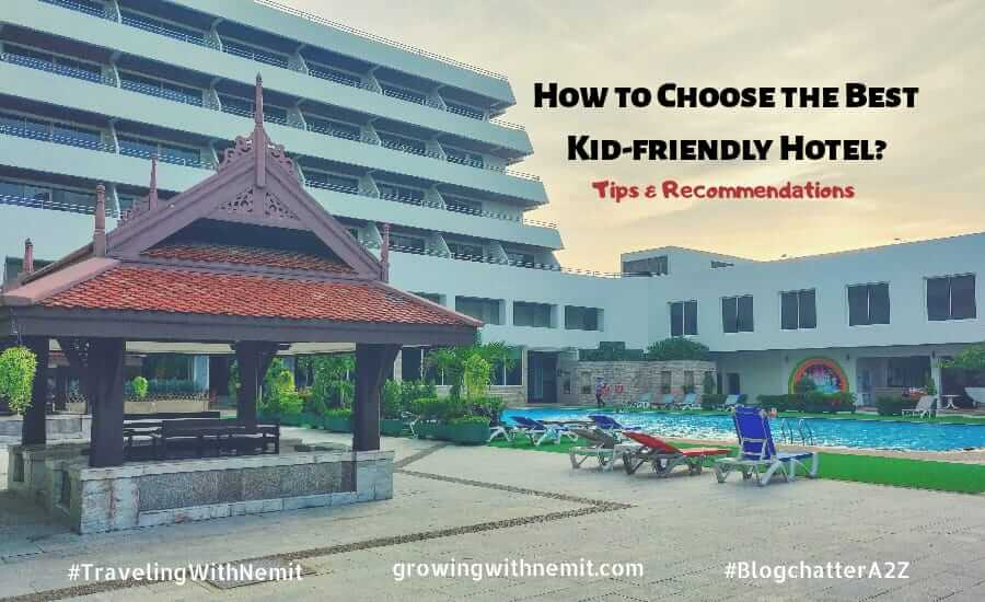 5 Tips to choose the best kid-friendly Hotel