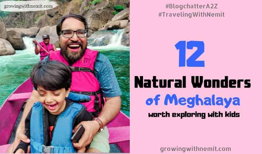 12 Natural Wonders of Meghalaya worth visiting with Kids
