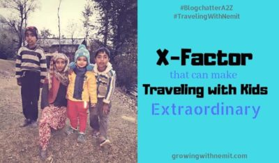 The X Factor that makes Traveling with Kids Extraordinary