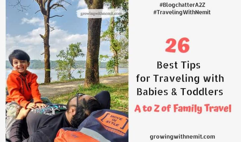 A to Z of Traveling with Babies and Toddlers - Our Best Tips