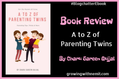 A To Z of Parenting Twins by Charu Sareen Gujjal – Book Review