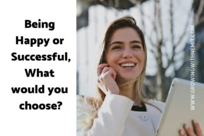 Being happy or successful?