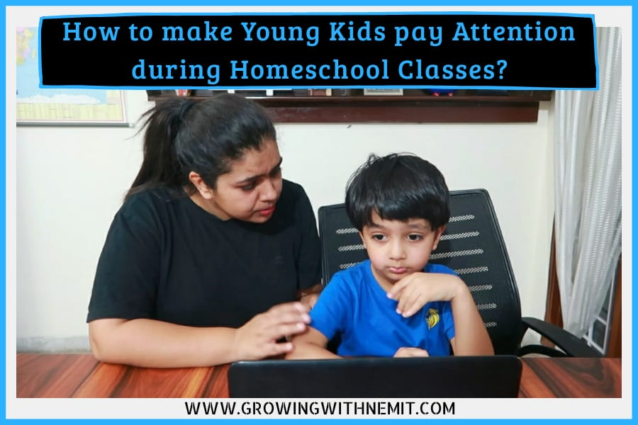 How to make Young Kids pay Attention during Homeschool Classes?