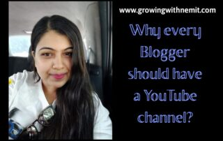 Every Blogger should have a YouTube Channel