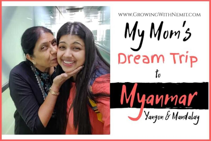 This was my mom's dream trip to Myanmar in September 2019. And, being the only child I had to do my part to make her dream a reality.