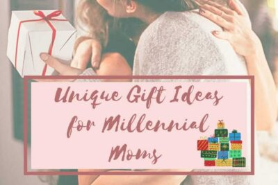 Unique gift ideas for millennial moms. She could be your friend, family member, mom-next-door, that new mommy, your mom, your partner, or yourself too.